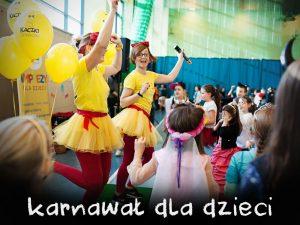 Karnawał dla dzieci