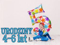 Urodziny 4-6 lat